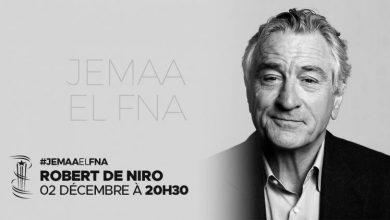 """صورة دي نيرو يلتقي جمهور مراكش بساحة """"الفنا"""" مساء اليوم"""